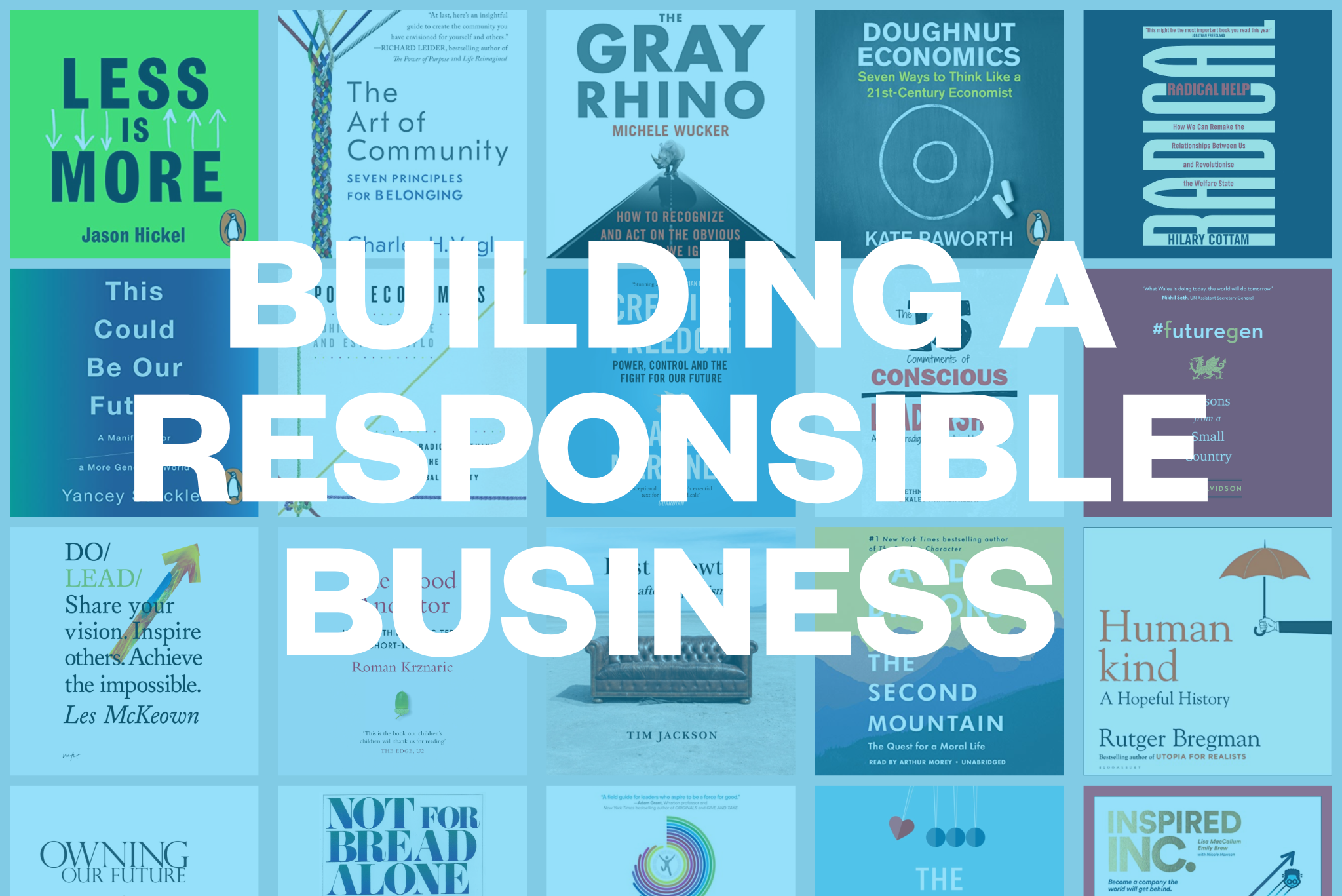 Creating a responsible business – reading list